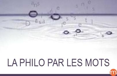La philo par les mots
